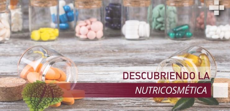 Descubriendo la nutricosmética