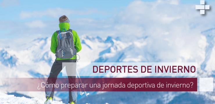 ¿Cómo preparar una jornada deportiva de invierno?