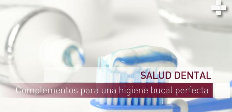 Complementos para una higiene bucal perfecta